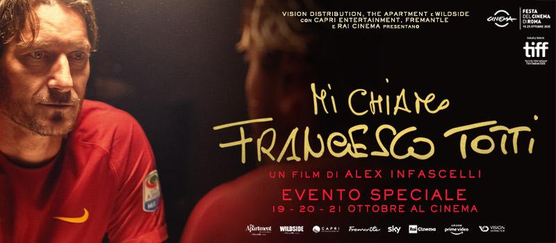 Mi chiamo Francesco Totti – Evento 19 e 21 ottobre
