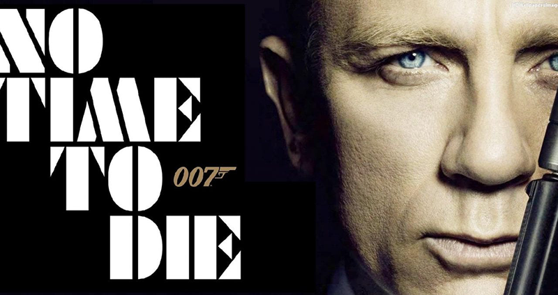 007 NO TIME TO DIE – 12 novembre